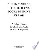 Subject Guide to Children's Books in Print