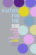 Pdf Waiting for the Sun: Musings about Life, Laughter and Love