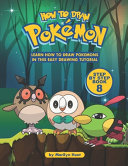 How to Draw Pokemon Step by Step Book 8 Book