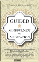 Guided Mindfulness and Meditation
