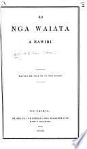 Ko nga Waiata a Rawiri  Katahi ka taia ki te reo Maori   Translated by Robert Maunsell