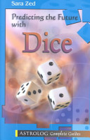 Predicting the Future with Dice