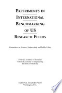 Experiments In International Benchmarking Of U S Research Fields