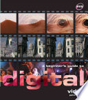 A Beginner S Guide To Digital Video Book PDF