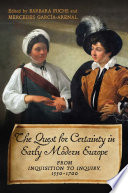 Quest For Certainty In Early Modern Europe