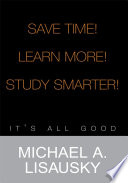 Save Time   Learn More   Study Smarter