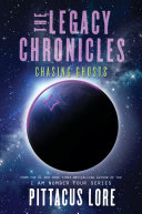 The Legacy Chronicles: Chasing Ghosts Book