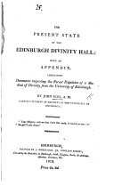 The Present State of the Edinburgh Divinity Hall, with an Appendix Containing Documents Respecting the Recent Expulsion of a Student of Divinity [i.e. J. Ross] from the University of Edinburgh. MS. Note [signed, H. C., I.e. Henry, Lord Cockburn].