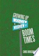 Growing Up In Boom Times Book PDF