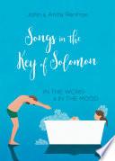 Songs In The Key Of Solomon