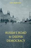Russia's Road To Deeper Democracy Pdf/ePub eBook