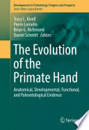The Evolution of the Primate Hand