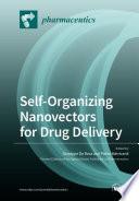 Self Organizing Nanovectors for Drug Delivery