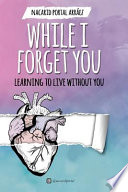 While I Forget You