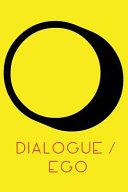 Dialogue   Ego