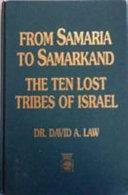 From Samaria to Samarkand Book