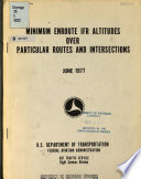 Minimum Enroute IFR Altitudes Over Particular Routes and Intersections