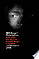 AIDS Doesn t Show Its Face