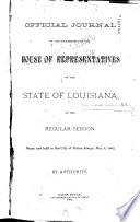 Official Journal of the Proceedings of House of Representatives of the State of Louisiana at the     General Assembly     Book PDF
