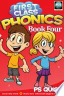 First Class Phonics   Book 4