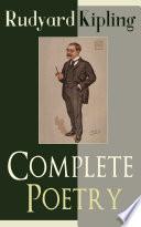Complete Poetry of Rudyard Kipling