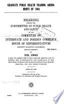 Graduate Public Health Training Amendments Of 1964