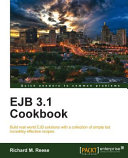 EJB 3.1 Cookbook: Build Real World EJB Solutions with a ...