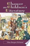 Chaucer As Children S Literature