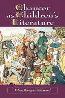 Chaucer as Children's Literature