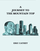 A Journey To The Mountain Top