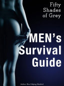 Fifty Shades of Grey Men's Survival Guide