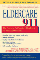 Eldercare 911 (Revised, Updated and Expanded)