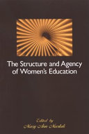 The Structure and Agency of Women s Education