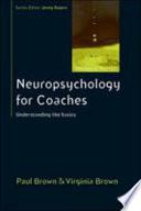 Neuropsychology For Coaches  Understanding The Basics