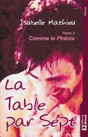 La table par sept - tome 2