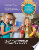 Healthy Alternatives to Sweets   Snacks Book