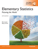 Elementary Statistics  Picturing the World  Global Edition Book