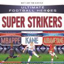 Ultimate Football Heroes Collection: Super Strikers [Pdf/ePub] eBook