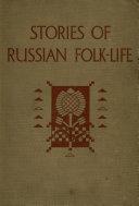 Stories of Russian Folk Life