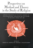 Perspectives on Method and Theory in the Study of Religion