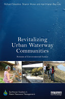 Revitalizing Urban Waterway Communities