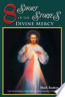8 Short Stories of The Divine Mercy