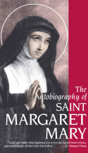 The Autobiography of St. Margaret Mary