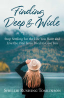 Finding Deep and Wide