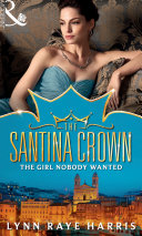 The Girl Nobody Wanted  The Santina Crown  Book 7
