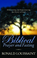 Biblical Prayer And Fasting