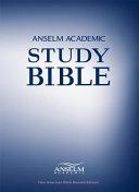 Anselm Academic Study Bible