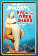 Eye of the Tiger Shark (Hungry Shark #2) Book