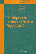 The Hispalensis Lectures on Nuclear Physics