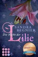 Die Lilien-Reihe 2: Die Nacht der Lilie